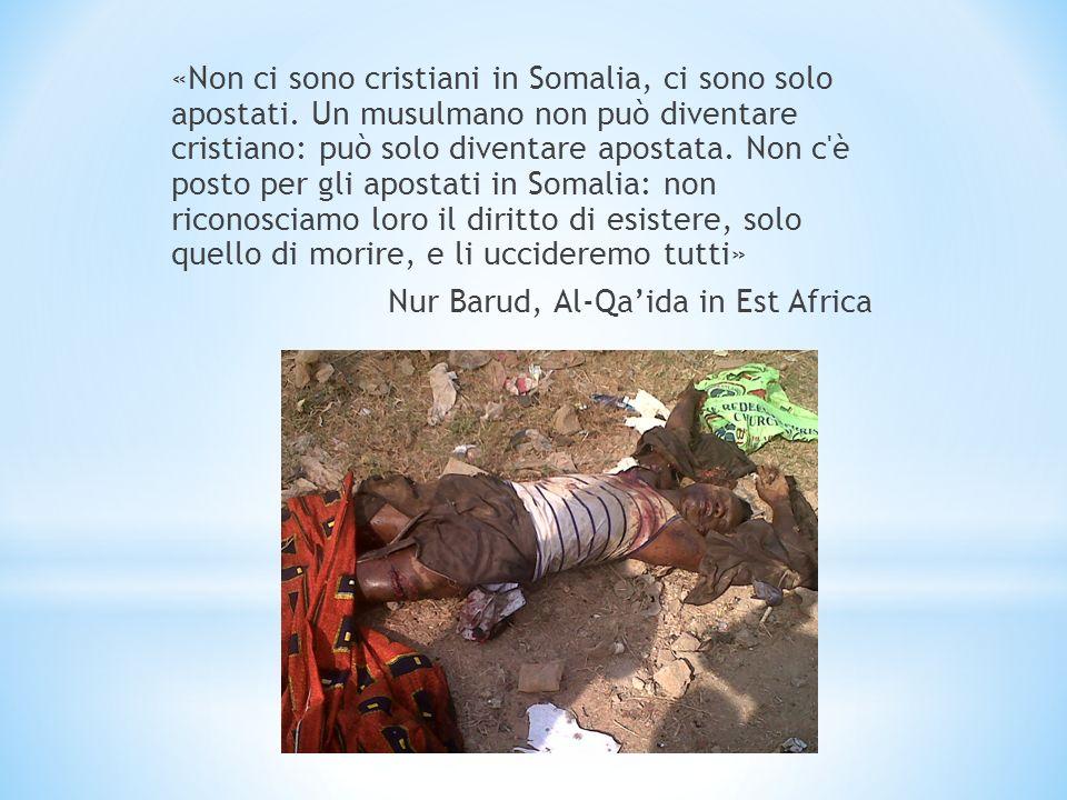«Non ci sono cristiani in Somalia, ci sono solo apostati