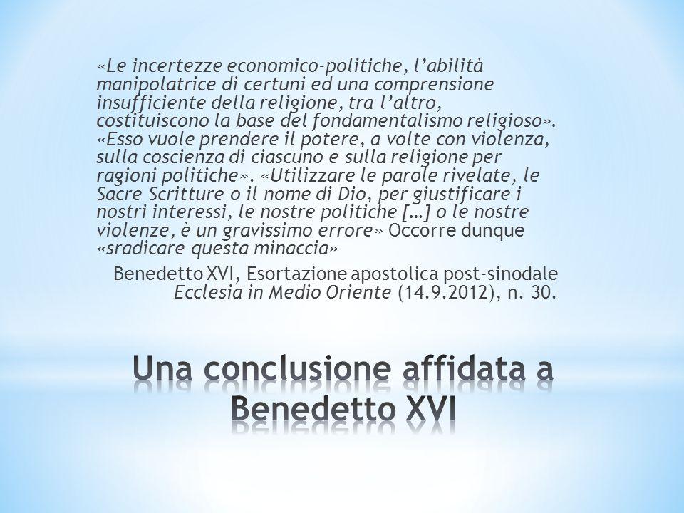 Una conclusione affidata a Benedetto XVI