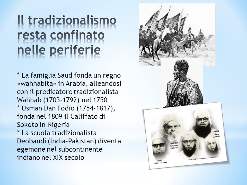 Il tradizionalismo resta confinato nelle periferie