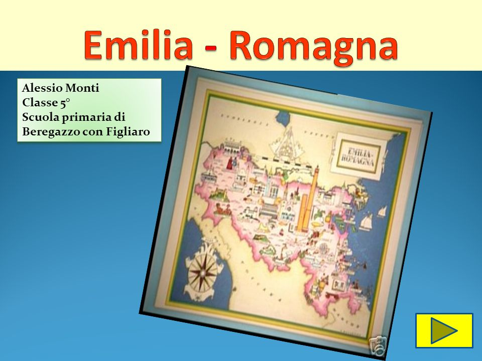 Emilia - Romagna Alessio Monti Classe 5°