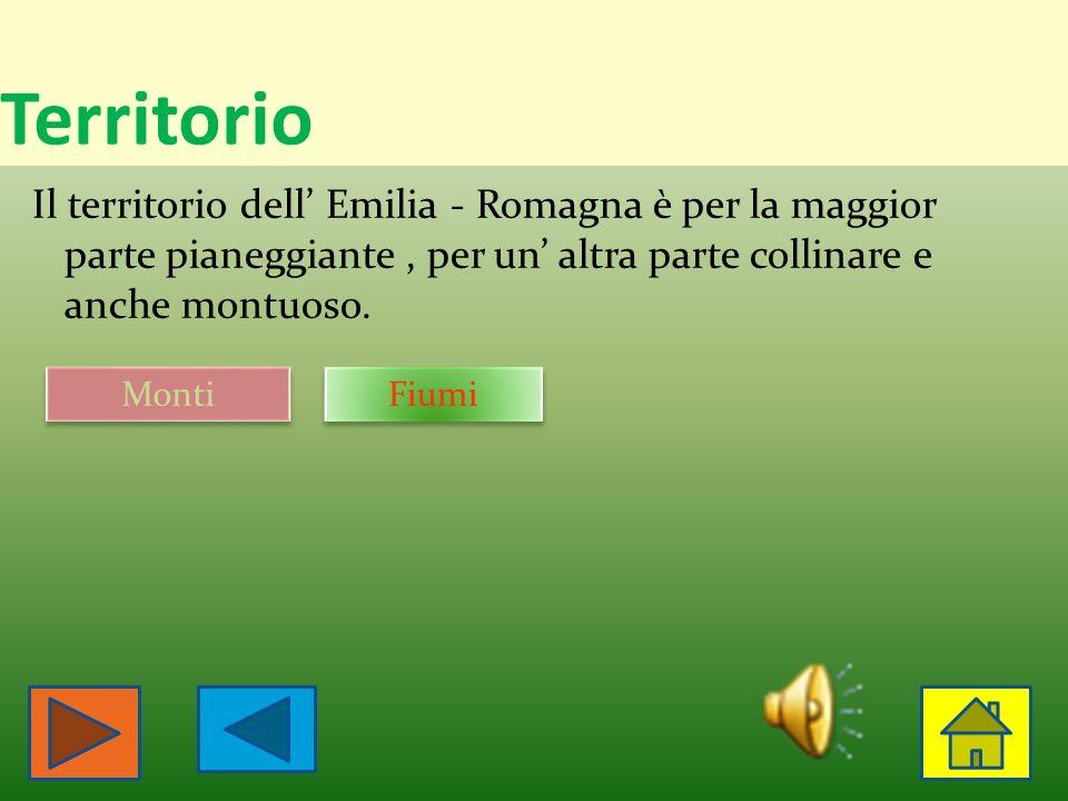 Territorio Il territorio dell' Emilia - Romagna è per la maggior parte pianeggiante , per un' altra parte collinare e anche montuoso.