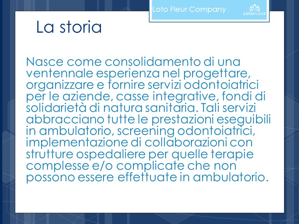 Loto Fleur CompanyLa storia.