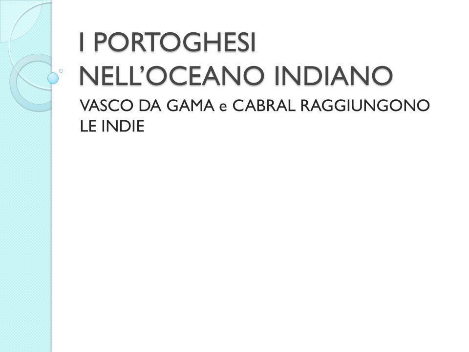 I PORTOGHESI NELL'OCEANO INDIANO