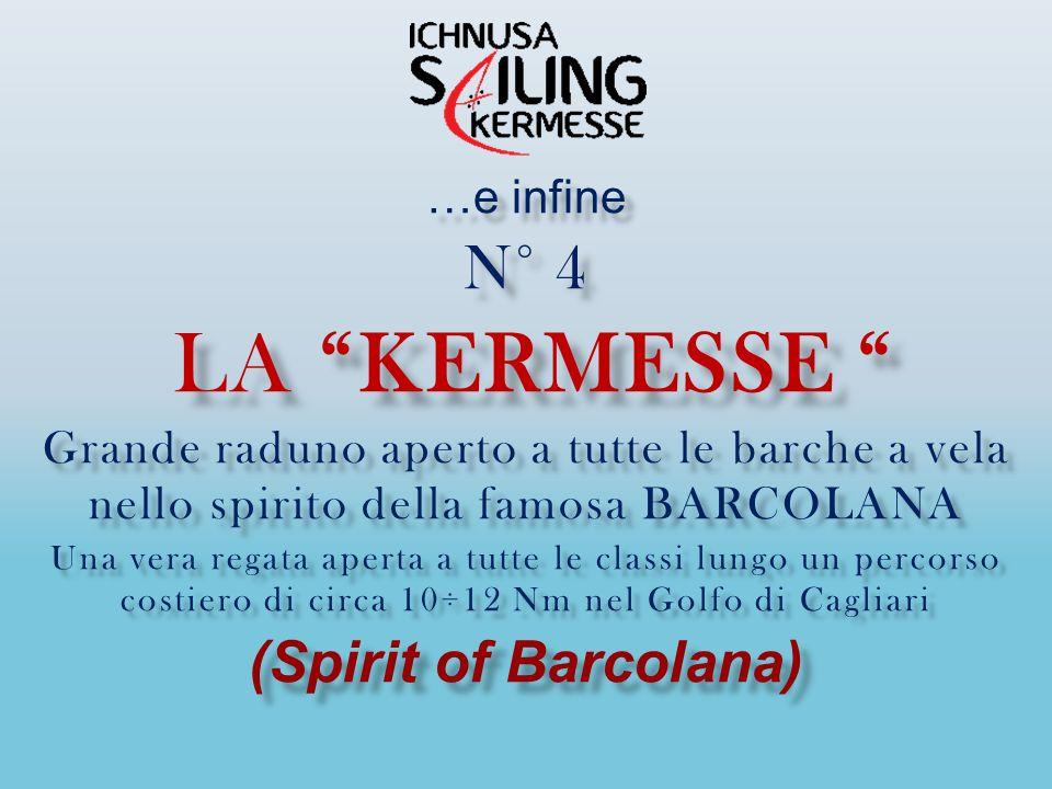 N° 4 la kermesse (Spirit of Barcolana) …e infine