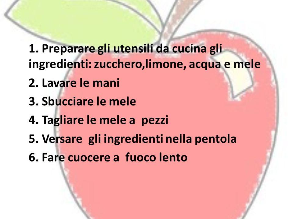 1. Preparare gli utensili da cucina gli ingredienti: zucchero,limone, acqua e mele 2.