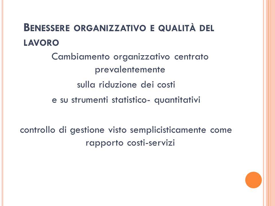 Benessere organizzativo e qualità del lavoro