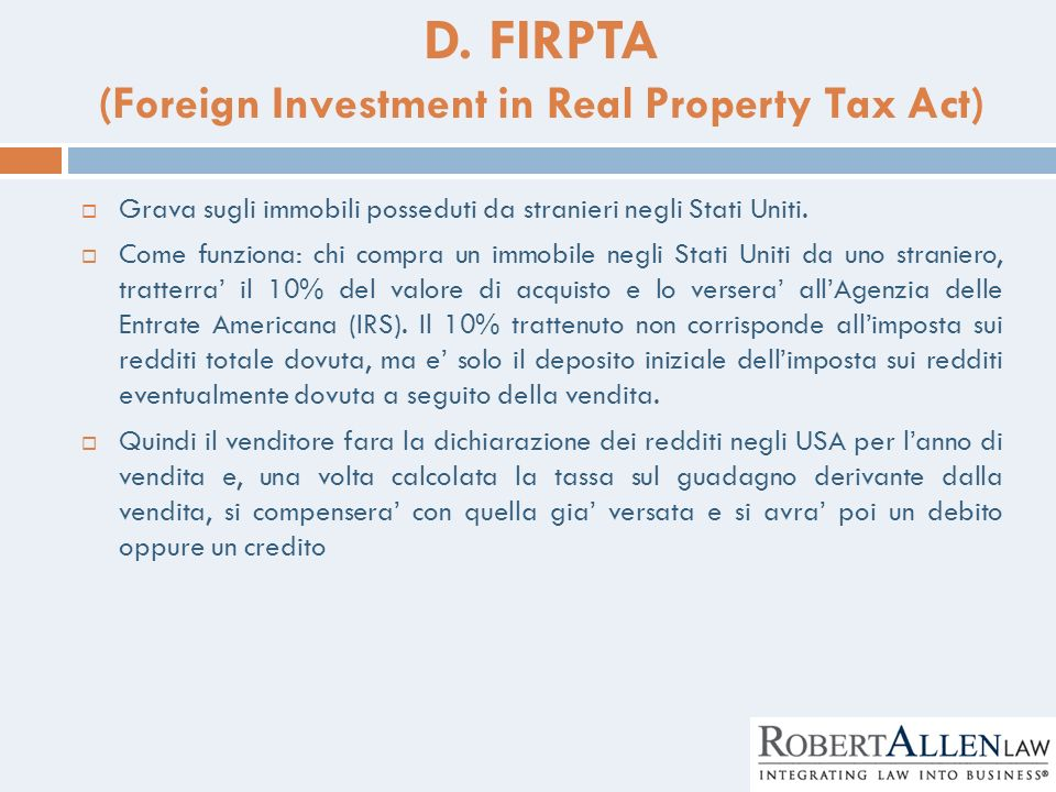 D. FIRPTA (Foreign Investment in Real Property Tax Act)