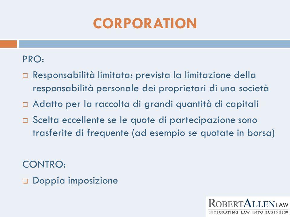 CORPORATION PRO: Responsabilità limitata: prevista la limitazione della responsabilità personale dei proprietari di una società.