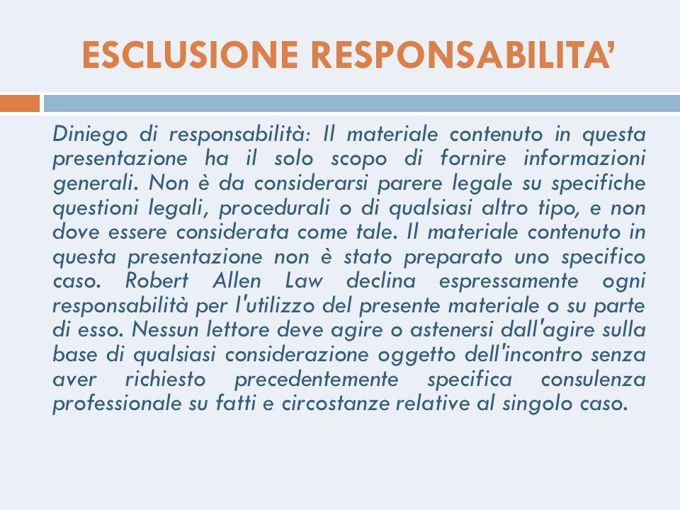 ESCLUSIONE RESPONSABILITA'