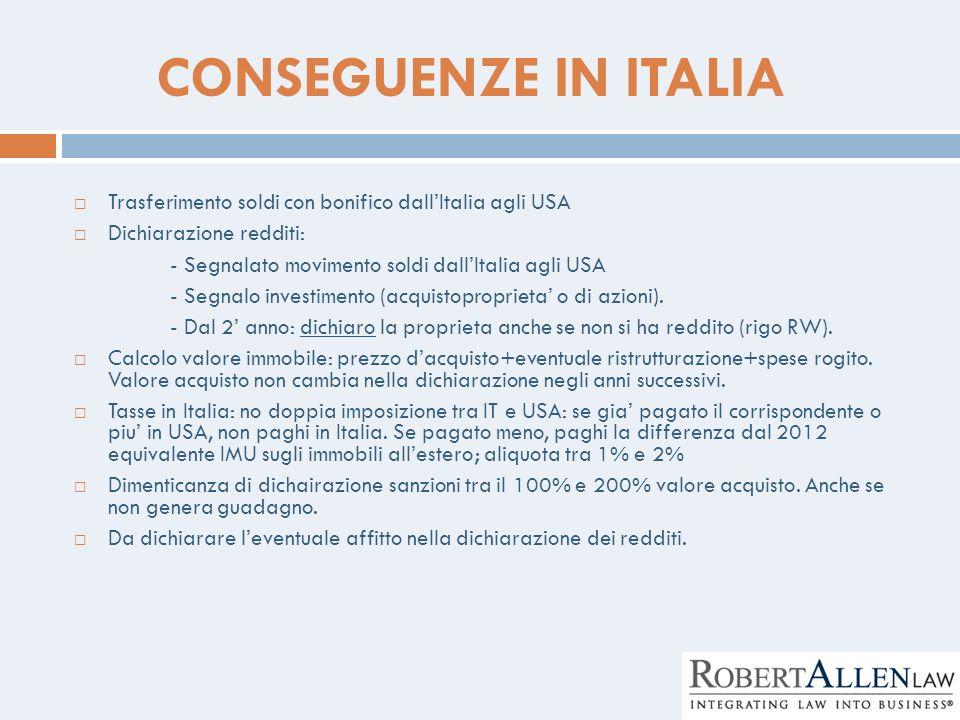 CONSEGUENZE IN ITALIA Trasferimento soldi con bonifico dall'Italia agli USA. Dichiarazione redditi: