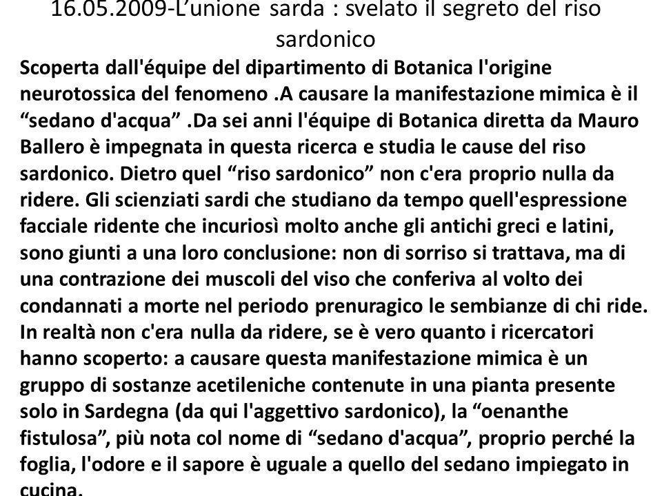 16.05.2009-L'unione sarda : svelato il segreto del riso sardonico