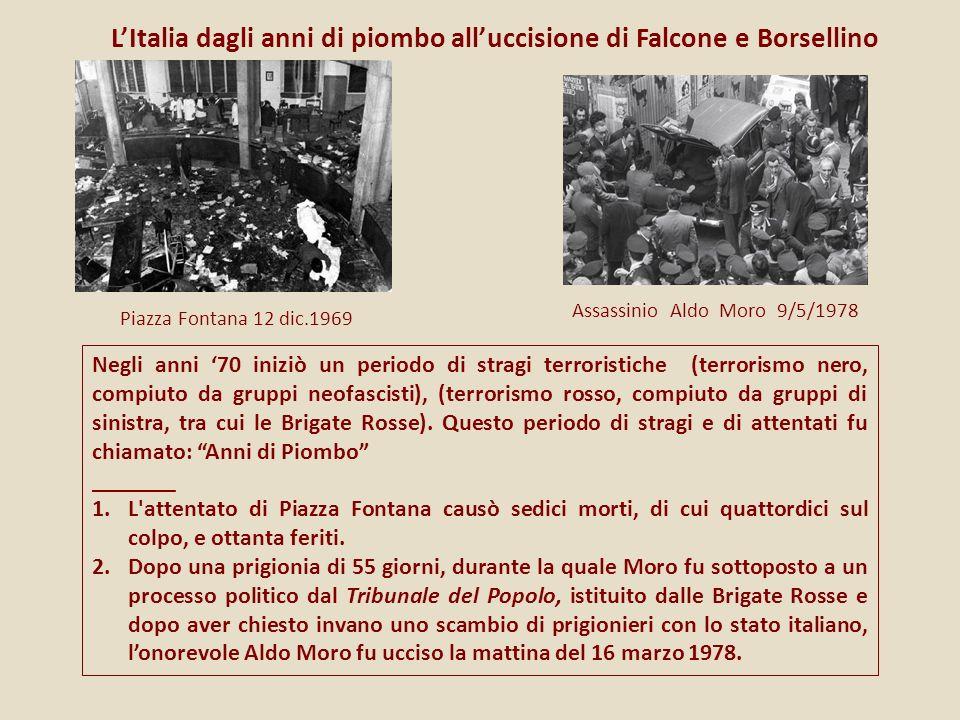 L'Italia dagli anni di piombo all'uccisione di Falcone e Borsellino
