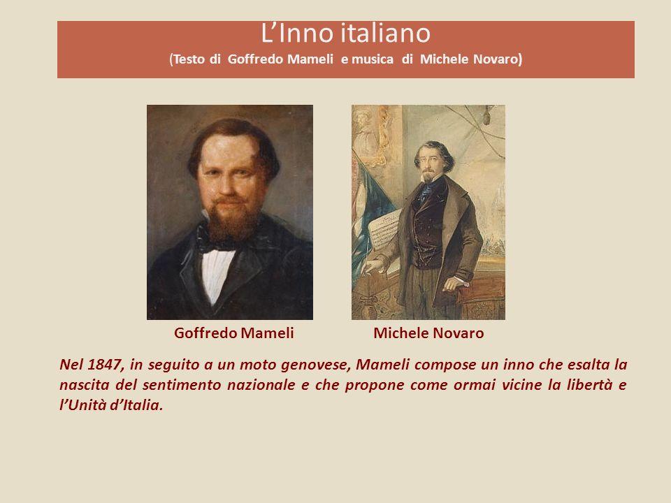 L'Inno italiano (Testo di Goffredo Mameli e musica di Michele Novaro)