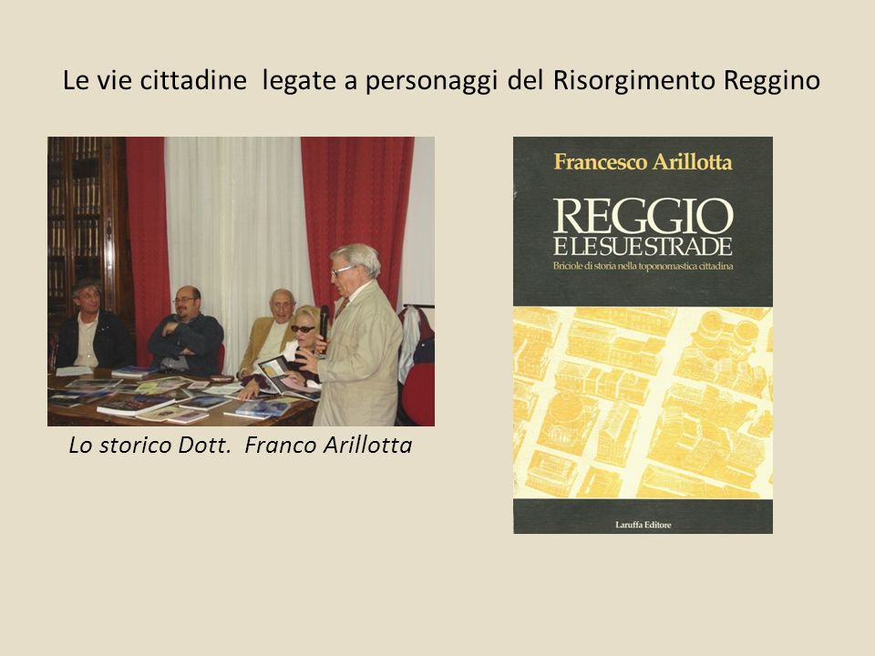 Le vie cittadine legate a personaggi del Risorgimento Reggino