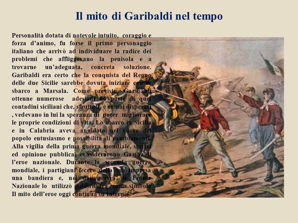 Il mito di Garibaldi nel tempo