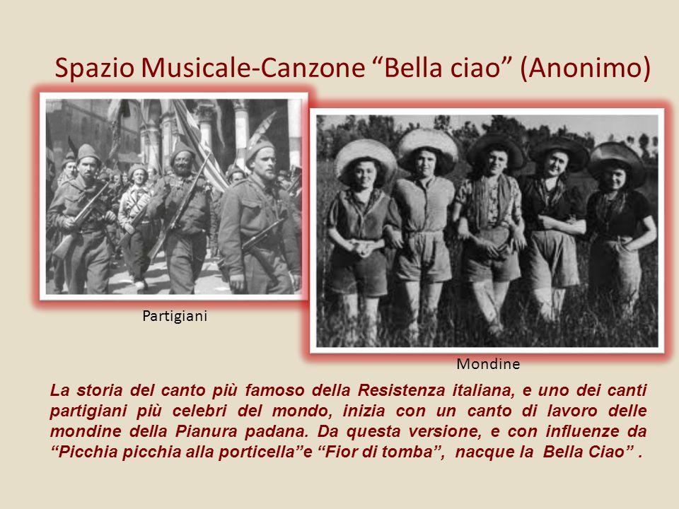 Spazio Musicale-Canzone Bella ciao (Anonimo)