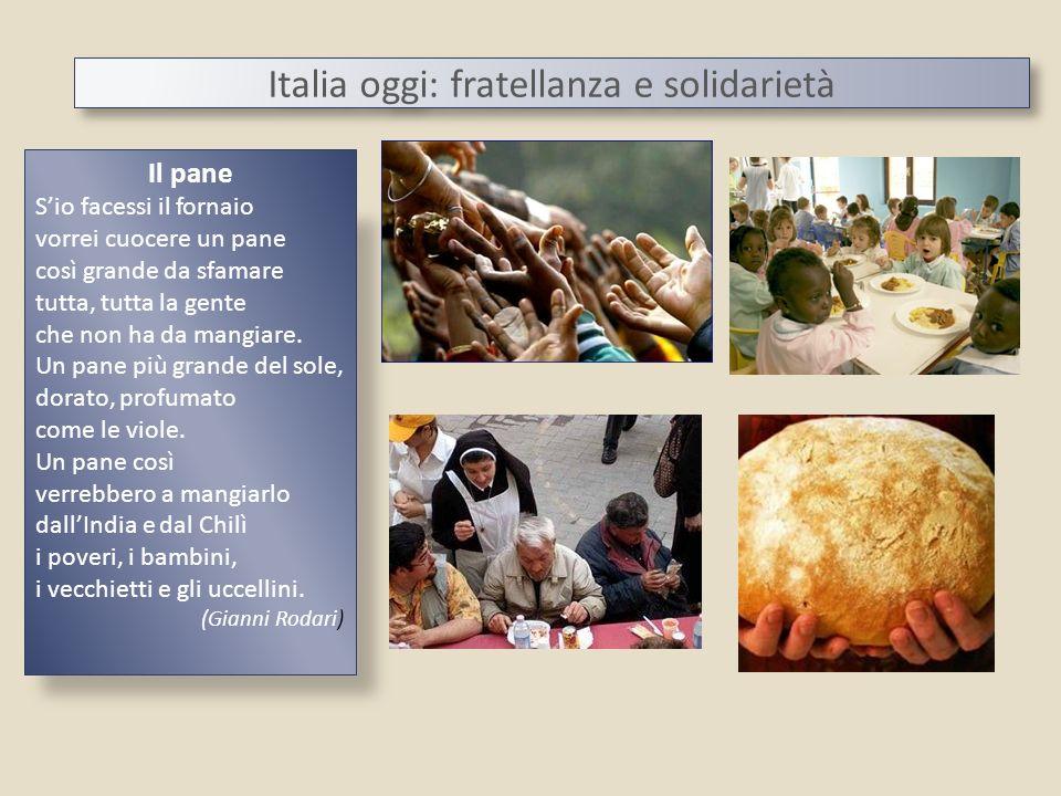 Italia oggi: fratellanza e solidarietà