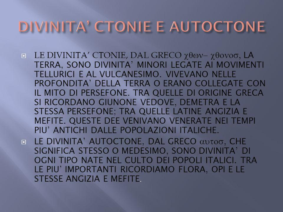DIVINITA' CTONIE E AUTOCTONE
