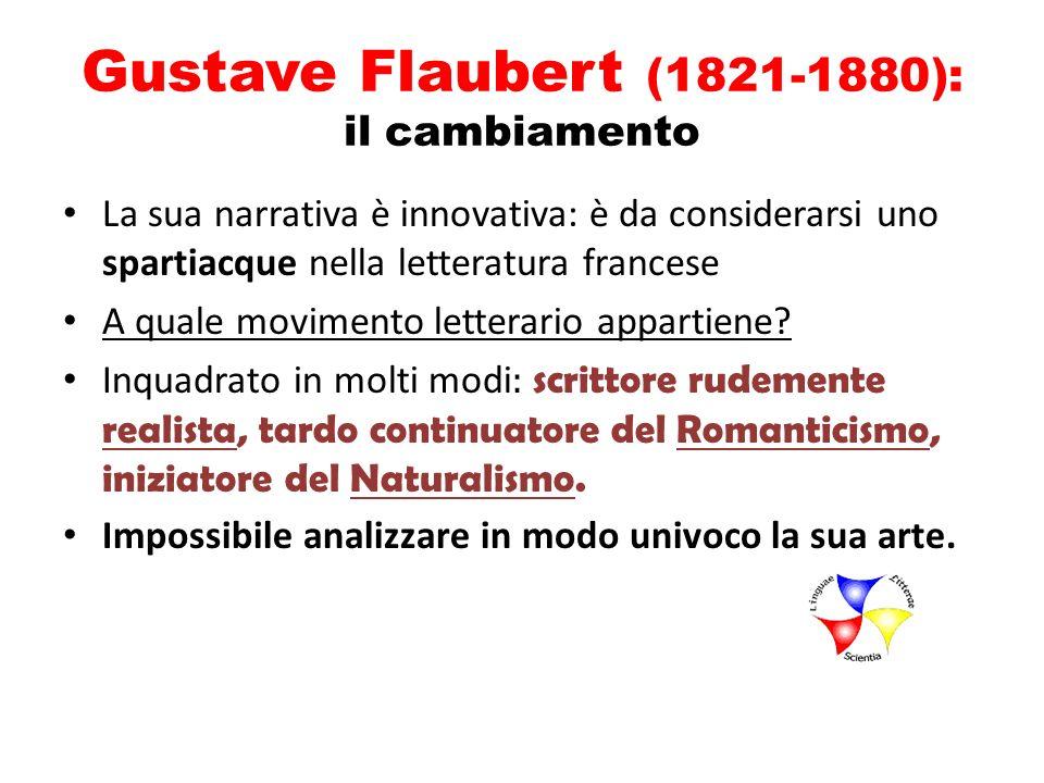 Gustave Flaubert (1821-1880): il cambiamento