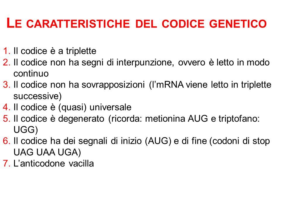 Le caratteristiche del codice genetico