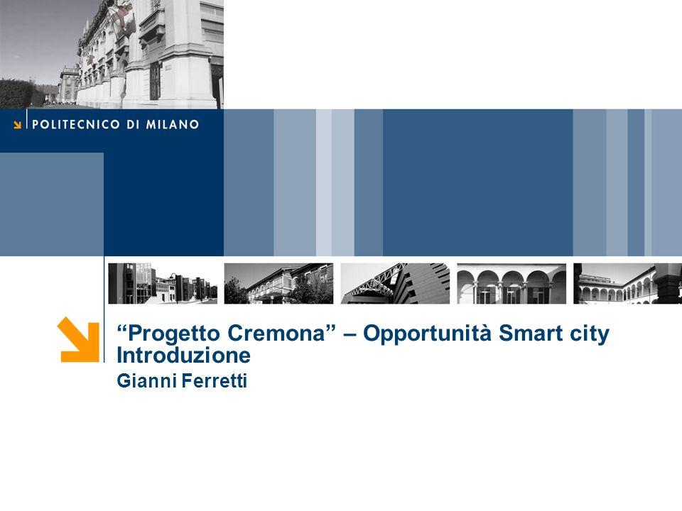 Progetto Cremona – Opportunità Smart city Introduzione