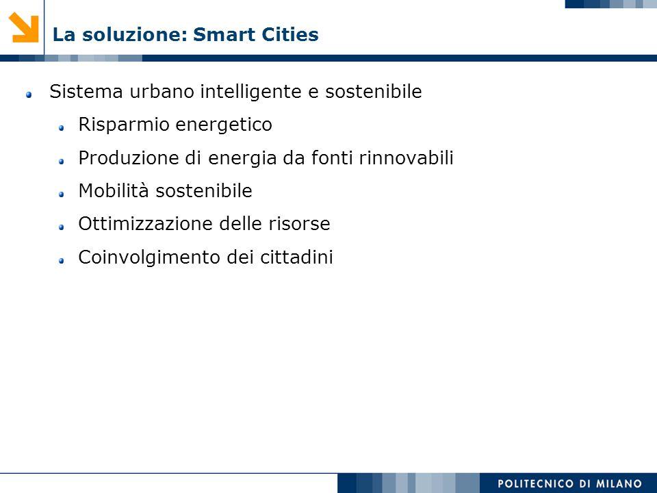 La soluzione: Smart Cities