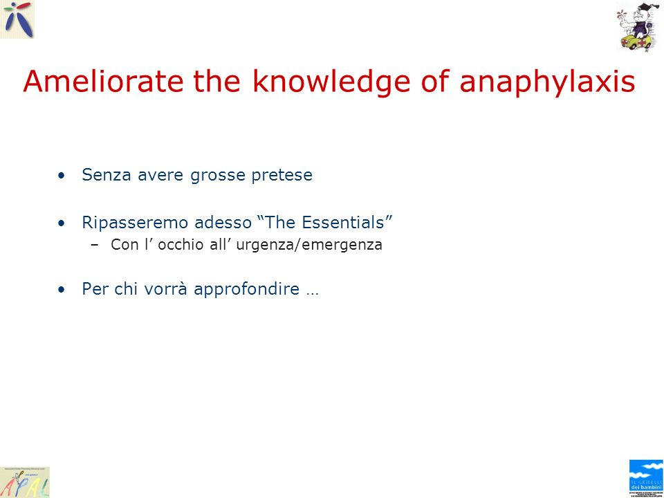 Ameliorate the knowledge of anaphylaxis