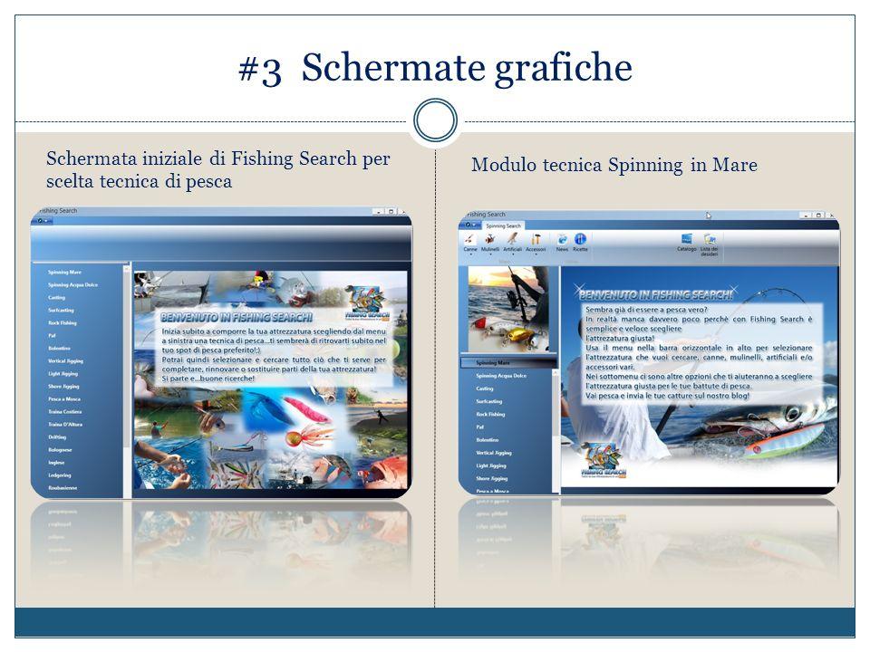 #3 Schermate grafiche Schermata iniziale di Fishing Search per scelta tecnica di pesca.