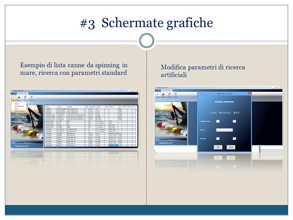 #3 Schermate grafiche Esempio di lista canne da spinning in mare, ricerca con parametri standard.