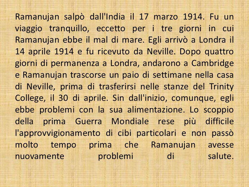 Ramanujan salpò dall India il 17 marzo 1914