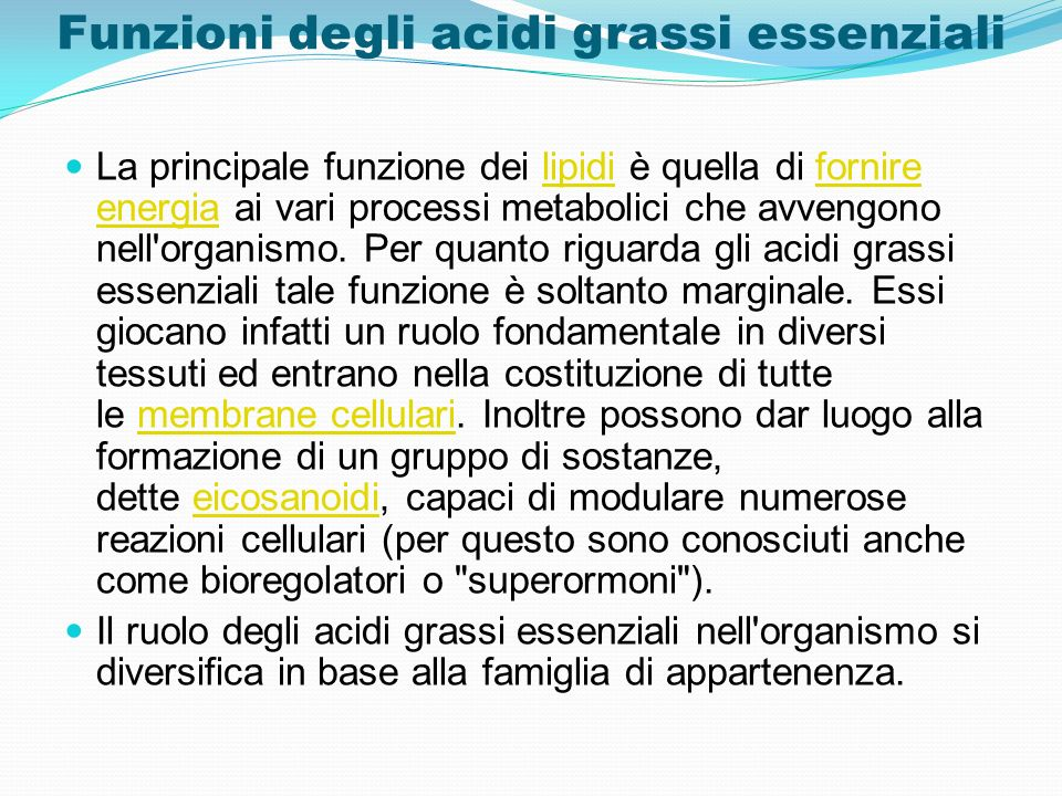 Funzioni degli acidi grassi essenziali