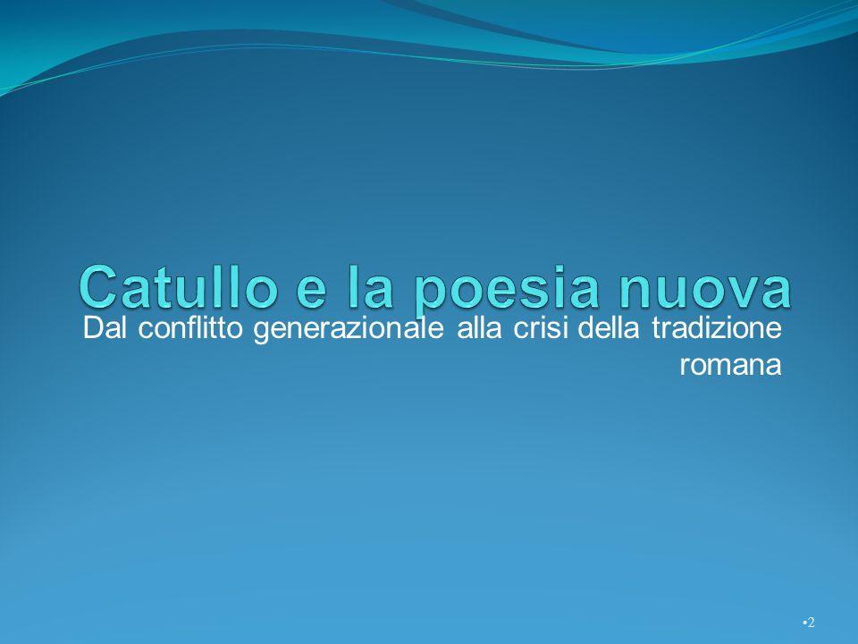 Catullo e la poesia nuova