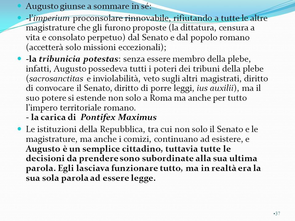 Augusto giunse a sommare in sé: