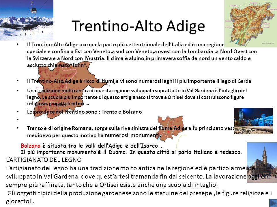 Trentino-Alto Adige L'ARTIGIANATO DEL LEGNO