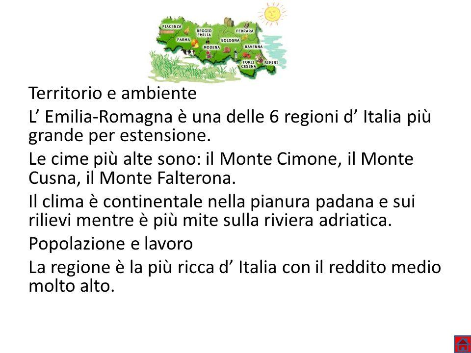 Territorio e ambienteL' Emilia-Romagna è una delle 6 regioni d' Italia più grande per estensione.