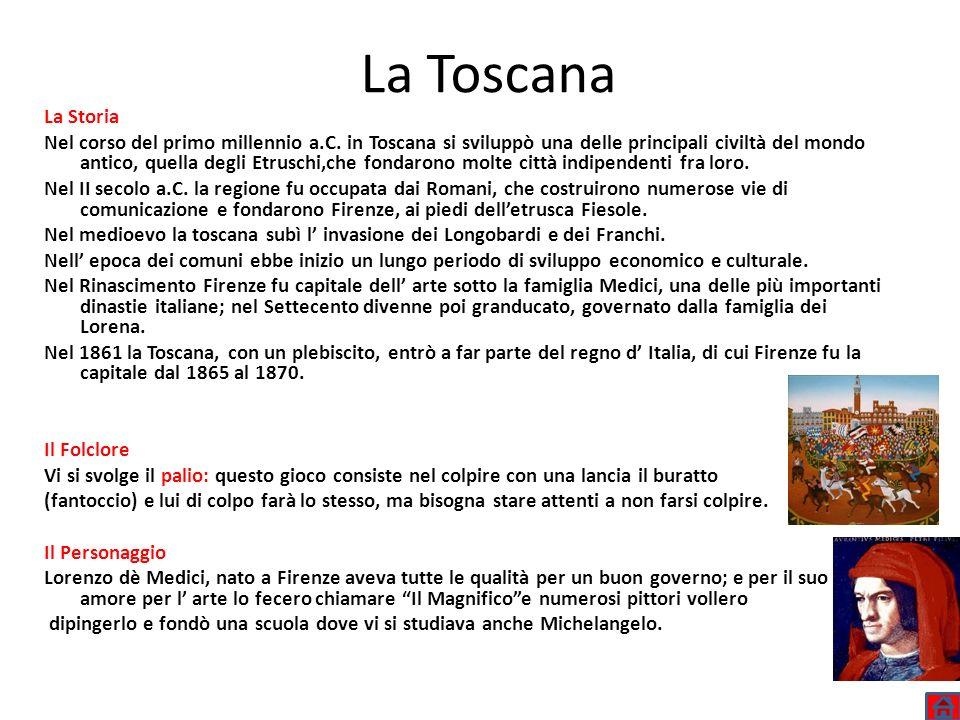 La ToscanaLa Storia.