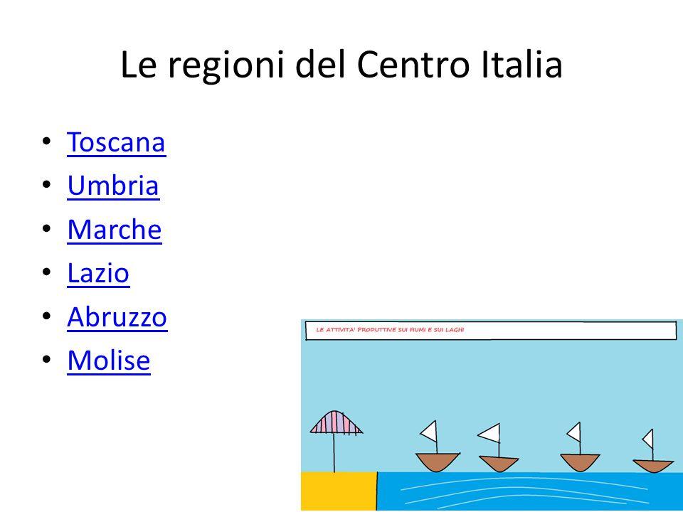 Le regioni del Centro Italia