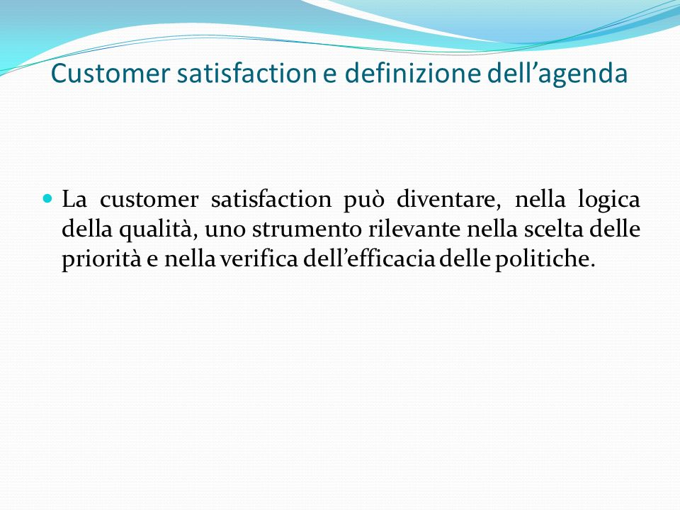 Customer satisfaction e definizione dell'agenda