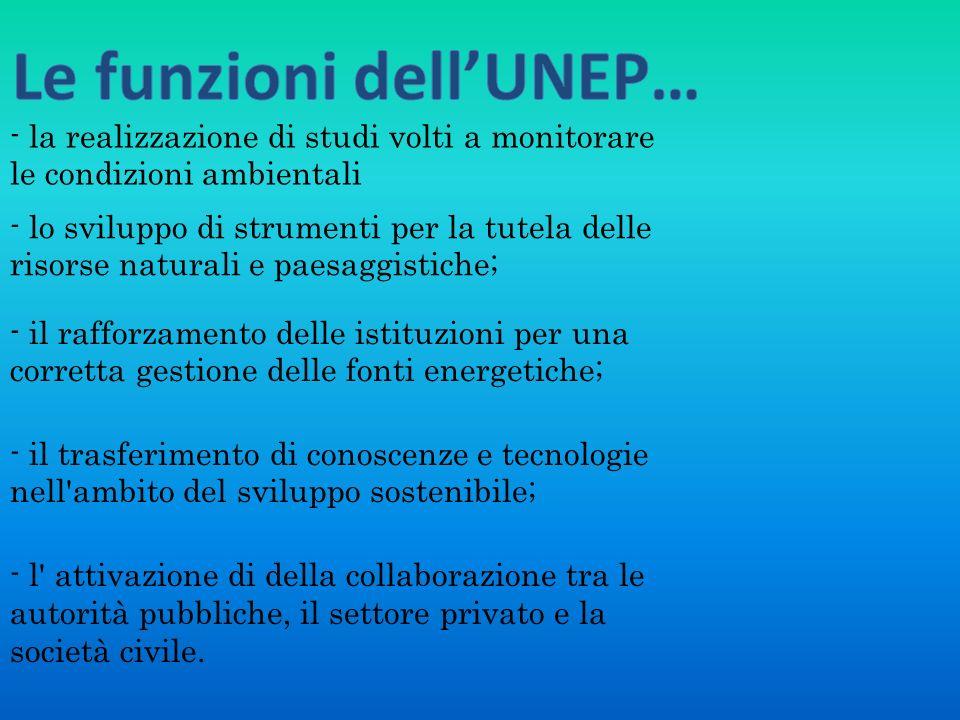 Le funzioni dell'UNEP…