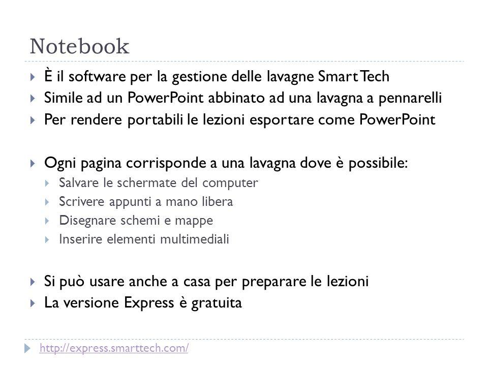 Notebook È il software per la gestione delle lavagne Smart Tech