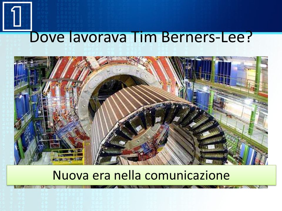 Dove lavorava Tim Berners-Lee