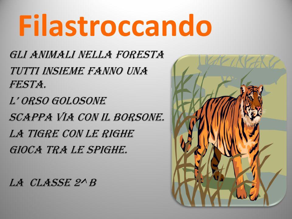 Filastroccando Gli animali nella foresta