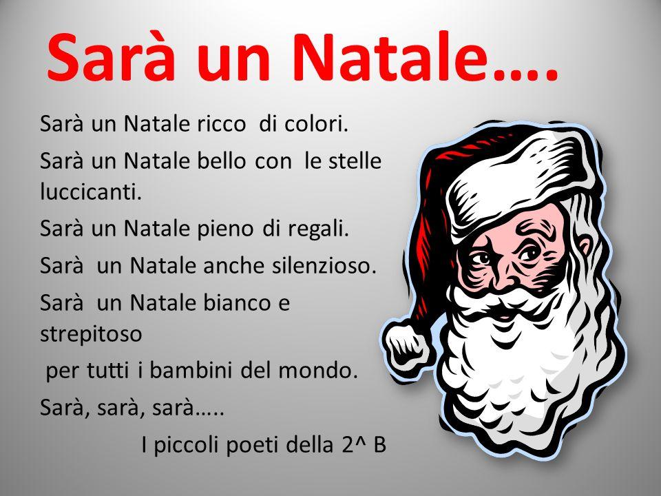 Sarà un Natale…. Sarà un Natale ricco di colori.