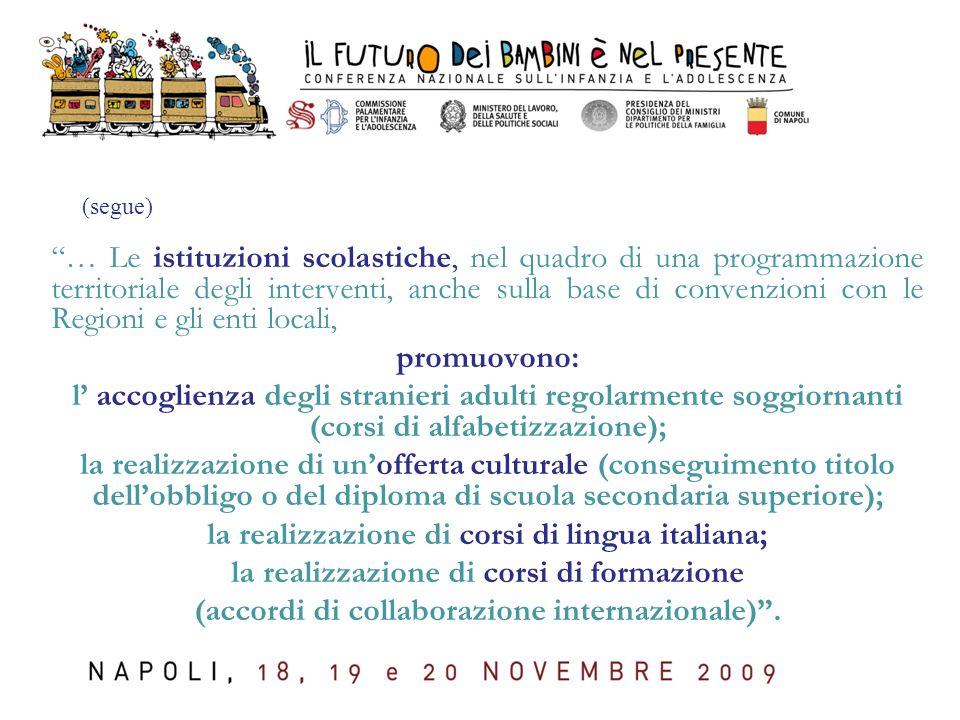 la realizzazione di corsi di lingua italiana;