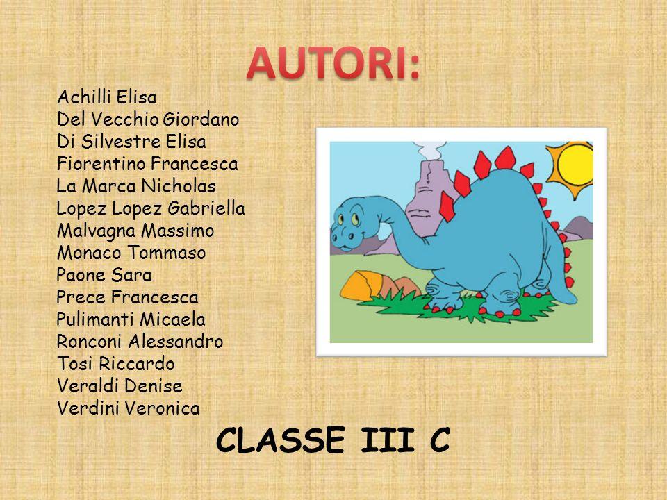 AUTORI: CLASSE III C Achilli Elisa Del Vecchio Giordano