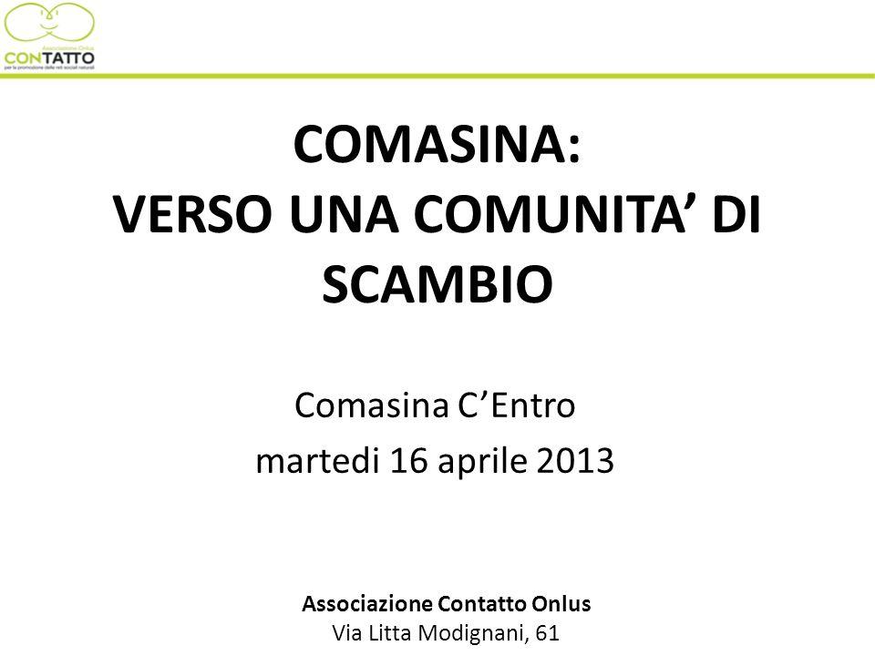 COMASINA: VERSO UNA COMUNITA' DI SCAMBIO