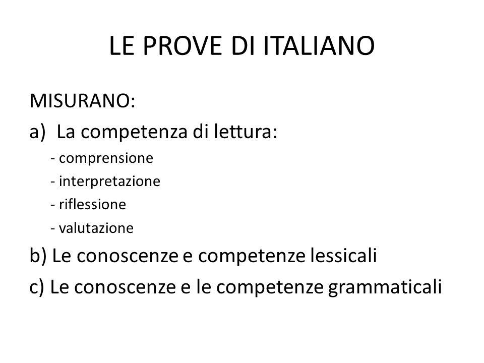 LE PROVE DI ITALIANO MISURANO: La competenza di lettura: