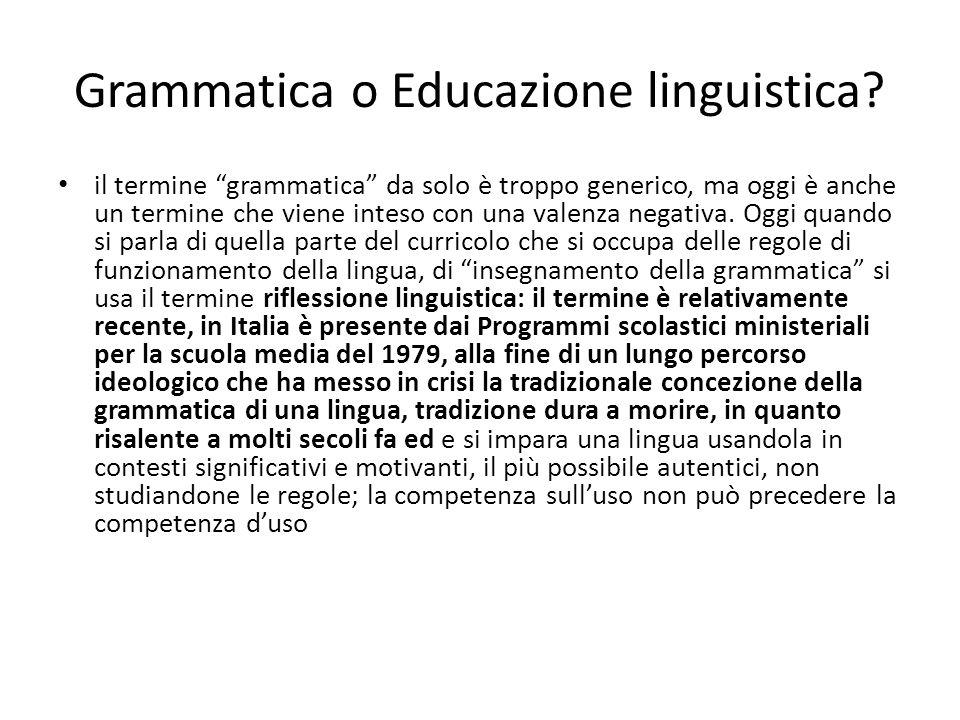 Grammatica o Educazione linguistica