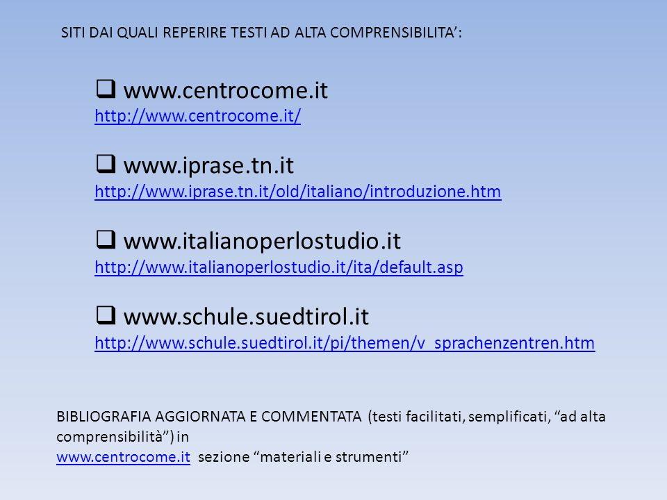 www.centrocome.it www.iprase.tn.it www.italianoperlostudio.it