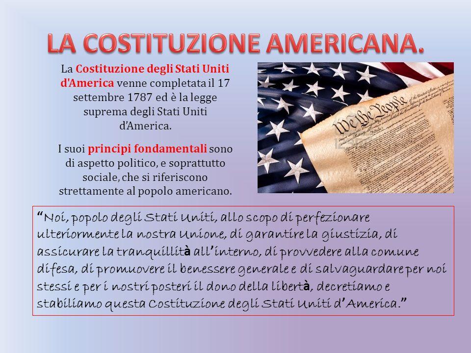LA COSTITUZIONE AMERICANA.